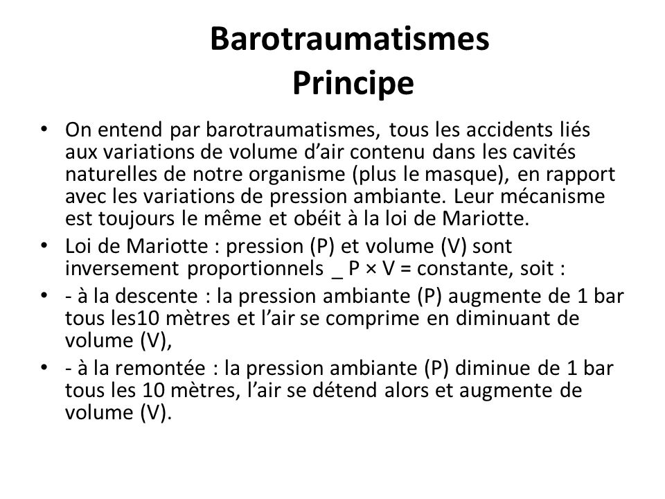 Barotraumatismes Principe
