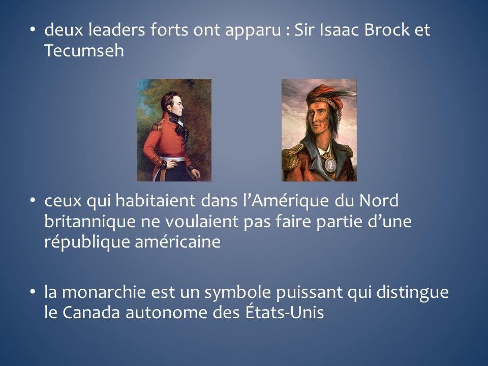 deux leaders forts ont apparu : Sir Isaac Brock et Tecumseh