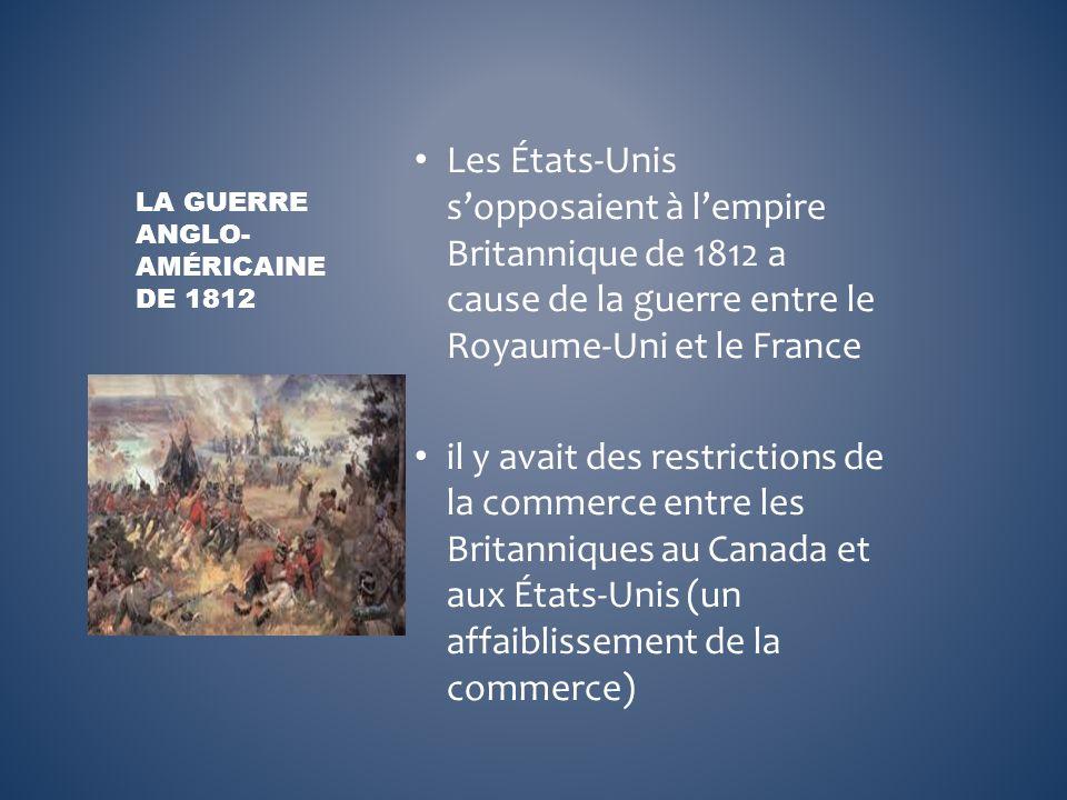 La Guerre Anglo-Américaine de 1812