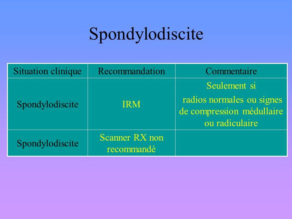 Spondylodiscite Seulement si