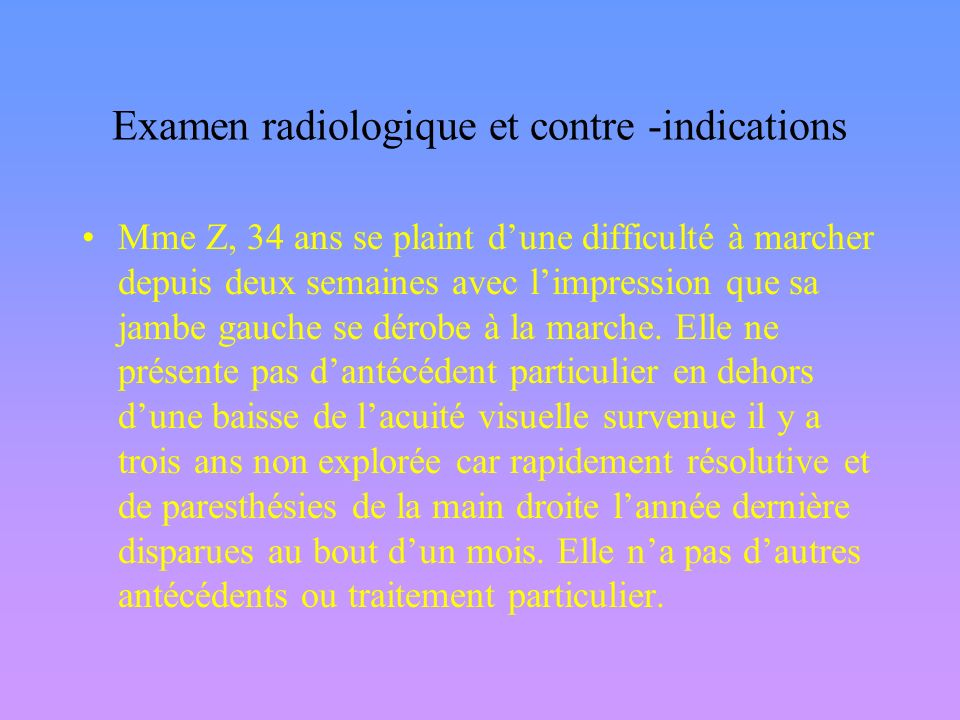 Examen radiologique et contre -indications