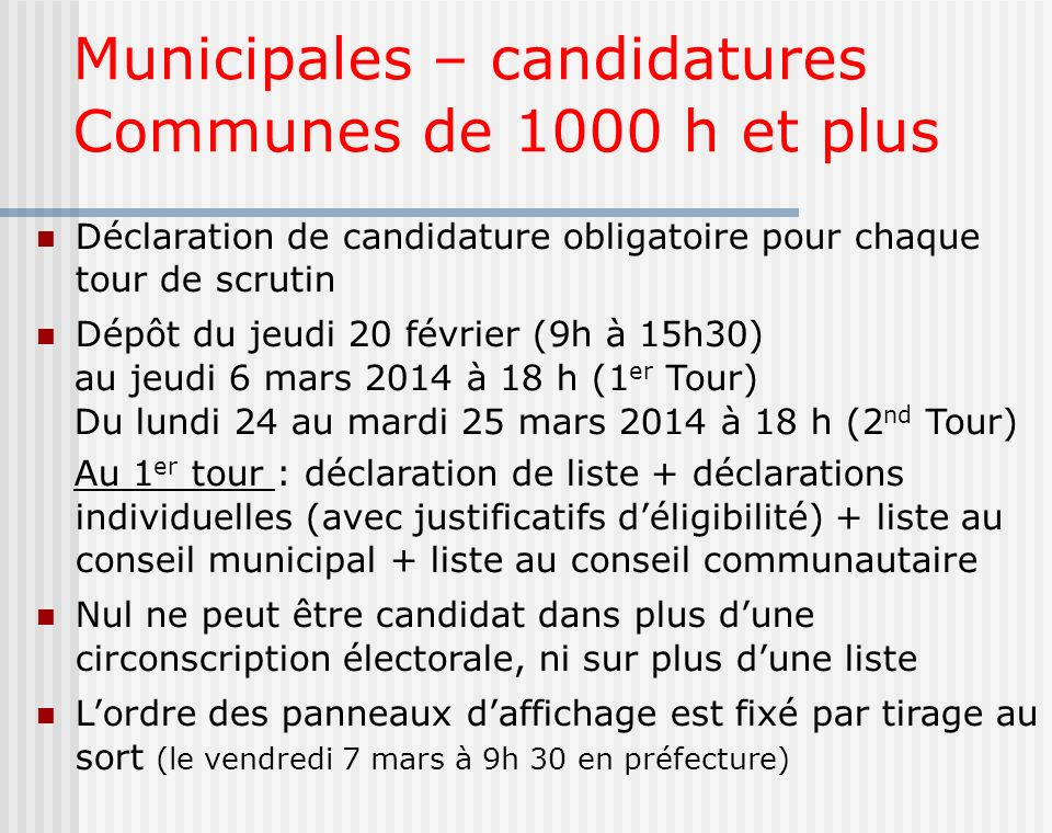 Municipales – candidatures Communes de 1000 h et plus