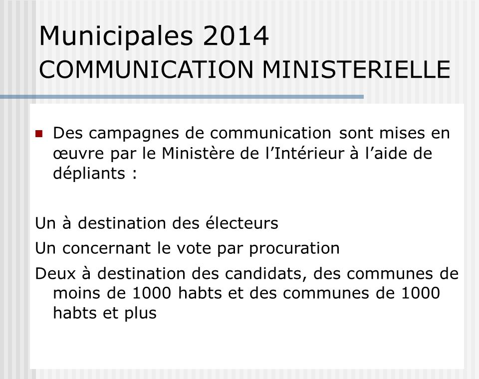 Municipales 2014 COMMUNICATION MINISTERIELLE