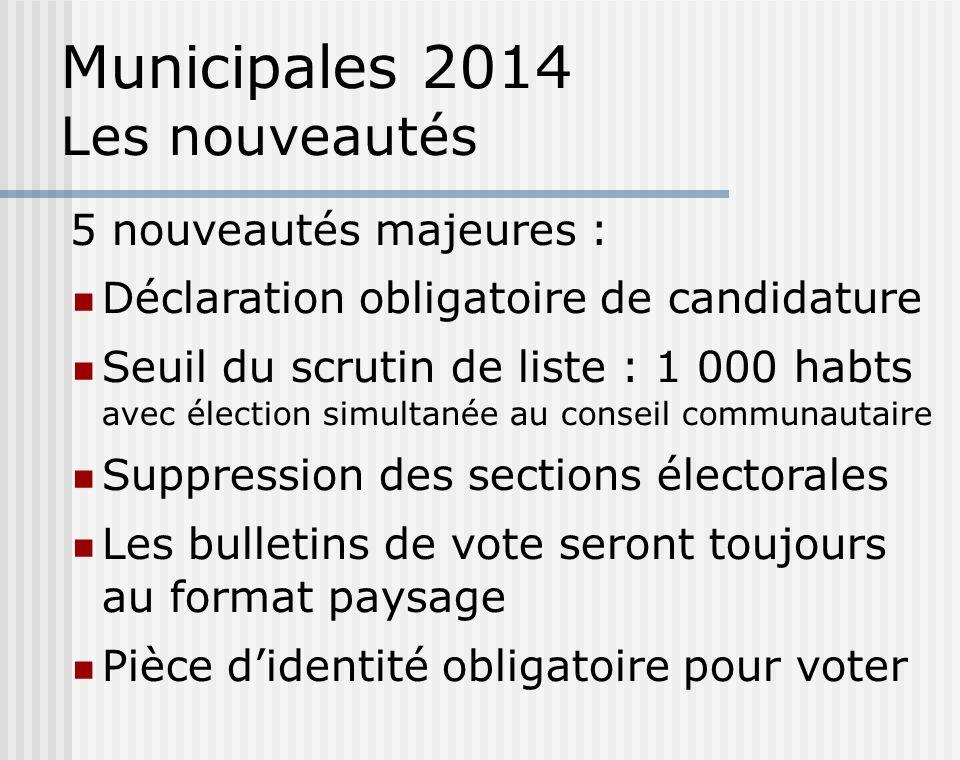 Municipales 2014 Les nouveautés
