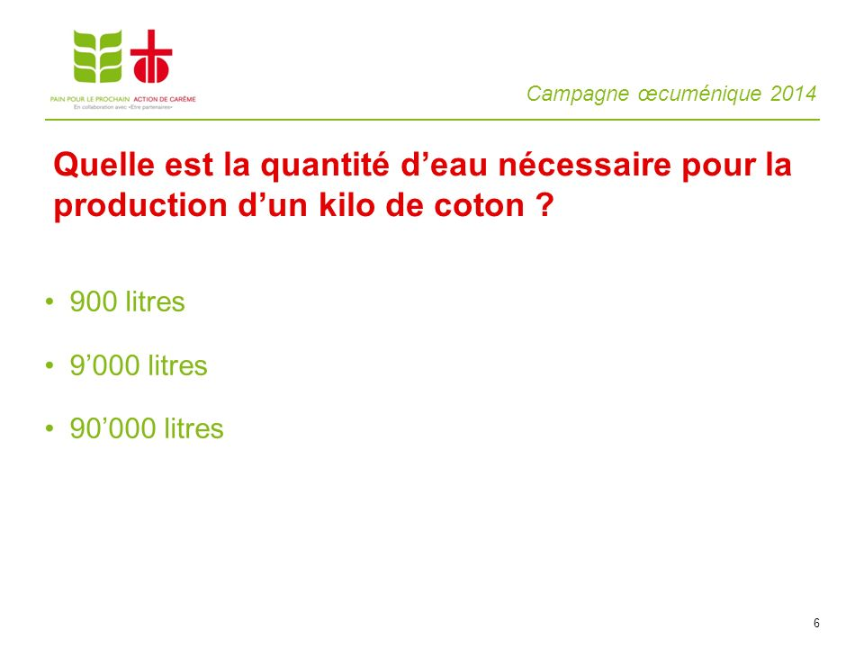 Quelle est la quantité d'eau nécessaire pour la production d'un kilo de coton
