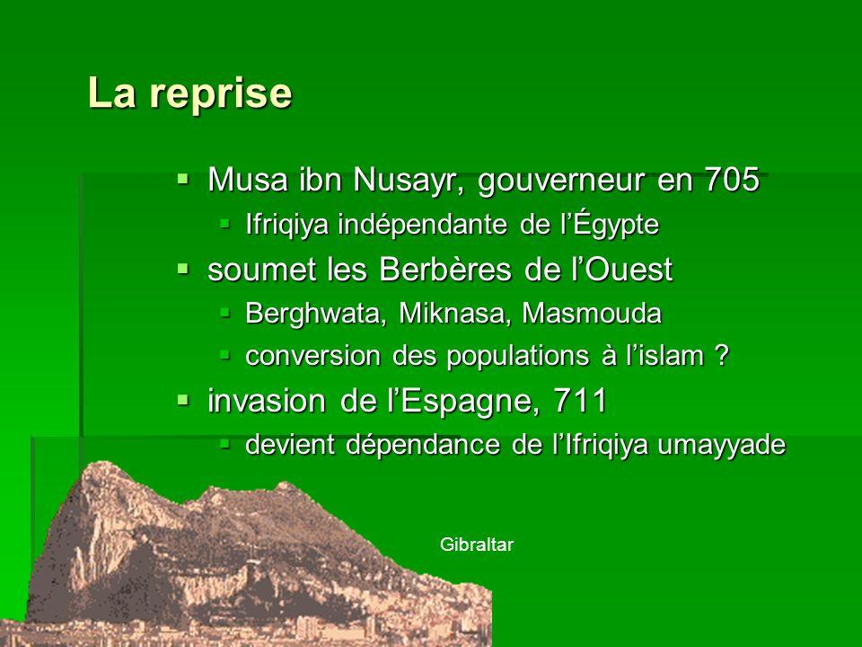 La reprise Musa ibn Nusayr, gouverneur en 705
