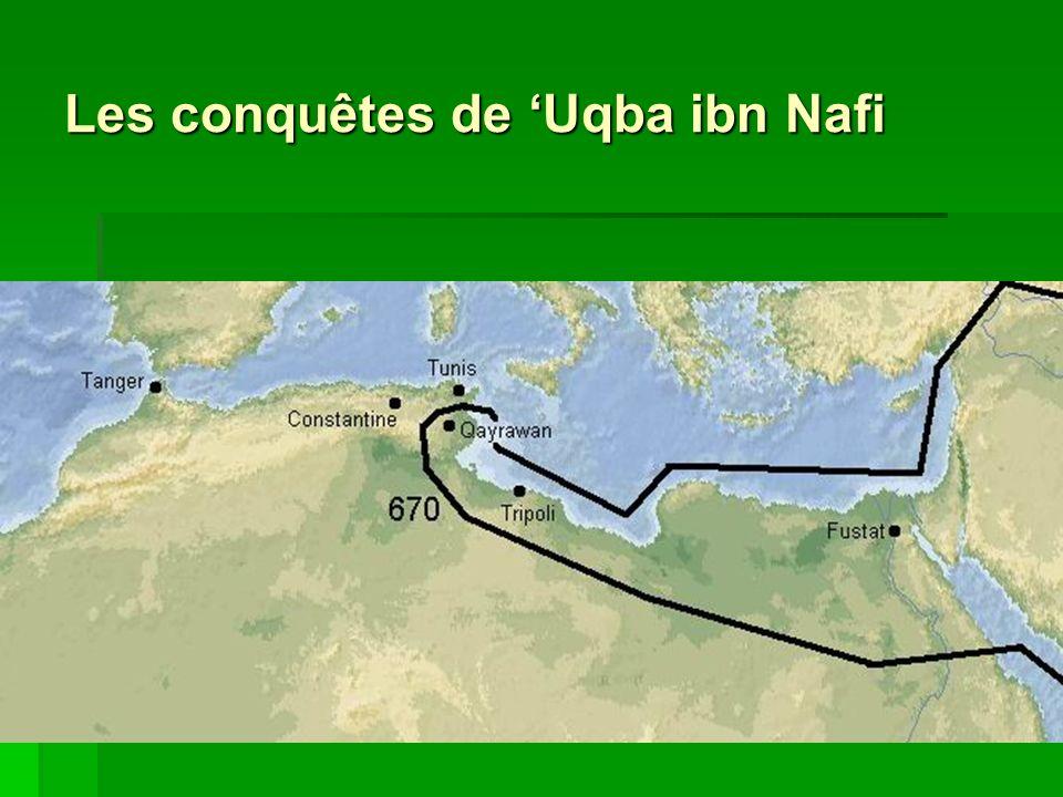 Les conquêtes de 'Uqba ibn Nafi