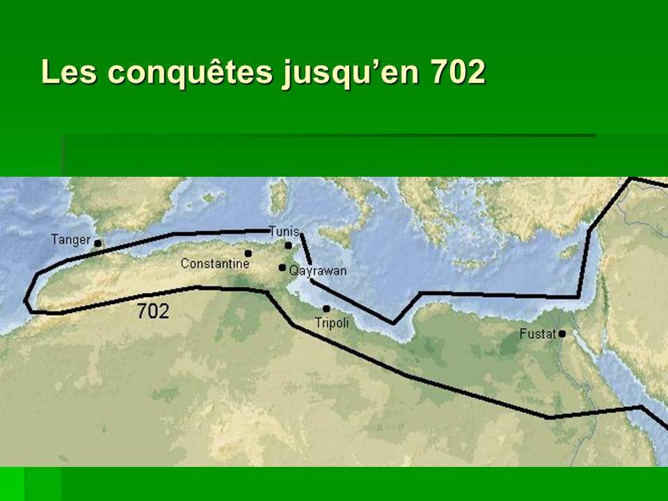 Les conquêtes jusqu'en 702