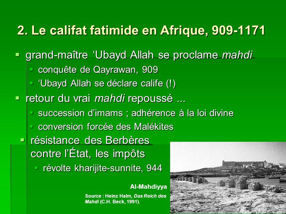 2. Le califat fatimide en Afrique, 909-1171
