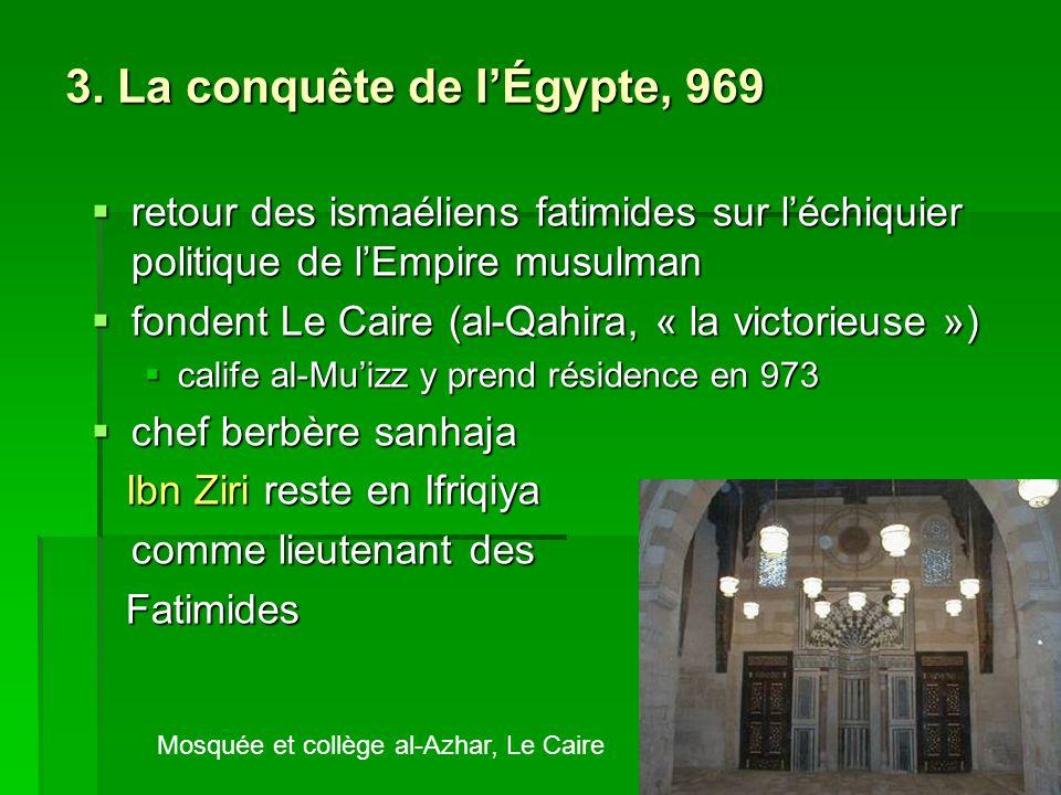 3. La conquête de l'Égypte, 969