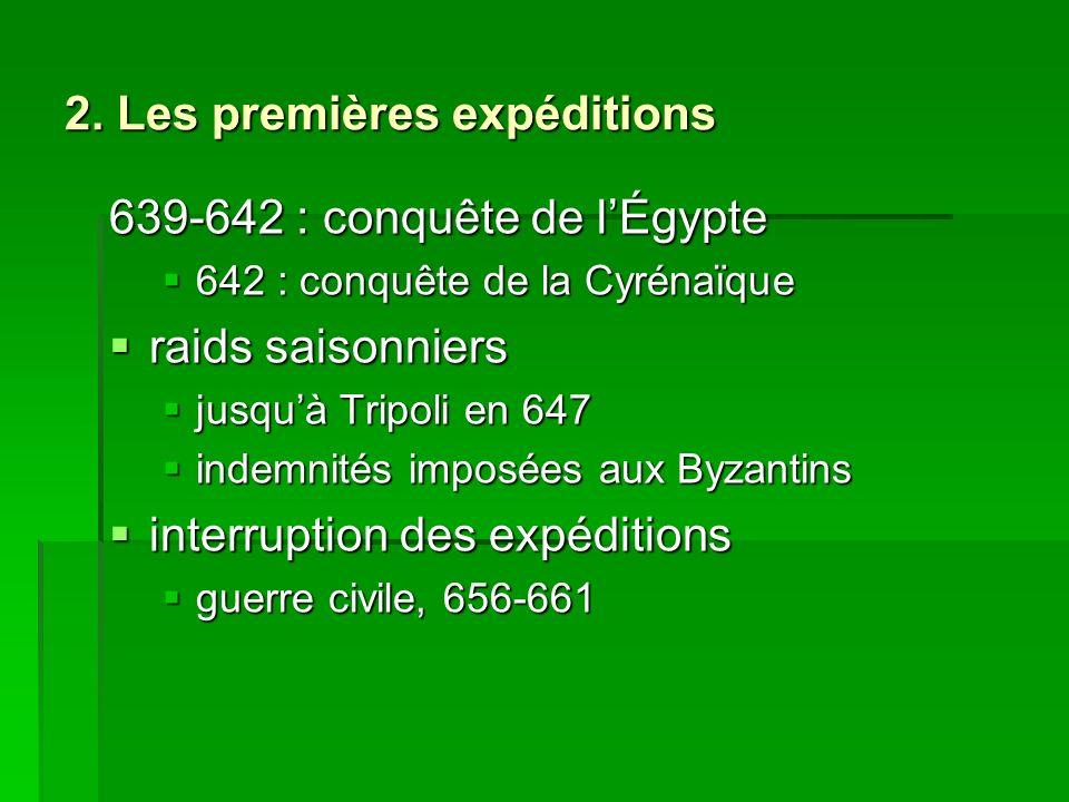 2. Les premières expéditions
