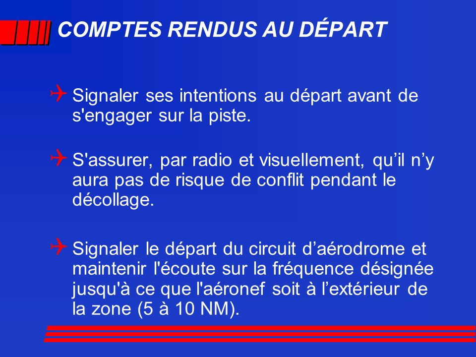 COMPTES RENDUS AU DÉPART