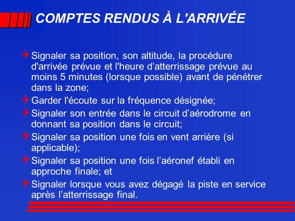 COMPTES RENDUS À L ARRIVÉE