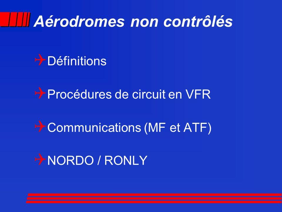 Aérodromes non contrôlés