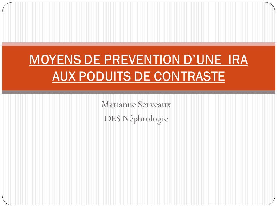 MOYENS DE PREVENTION D'UNE IRA AUX PODUITS DE CONTRASTE