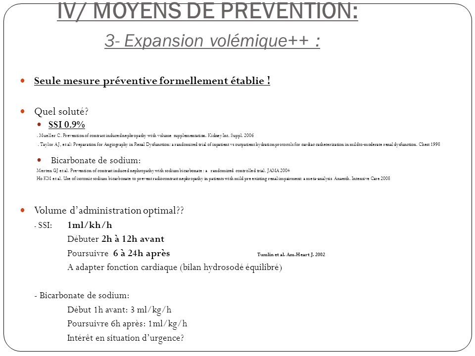 IV/ MOYENS DE PREVENTION: 3- Expansion volémique++ :
