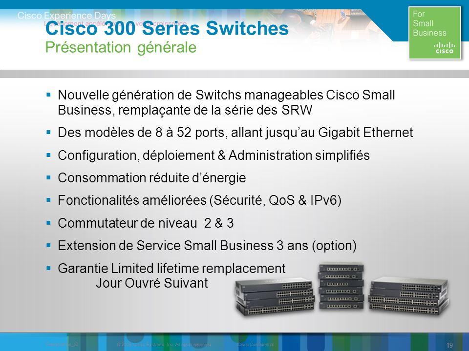 Cisco 300 Series Switches Présentation générale