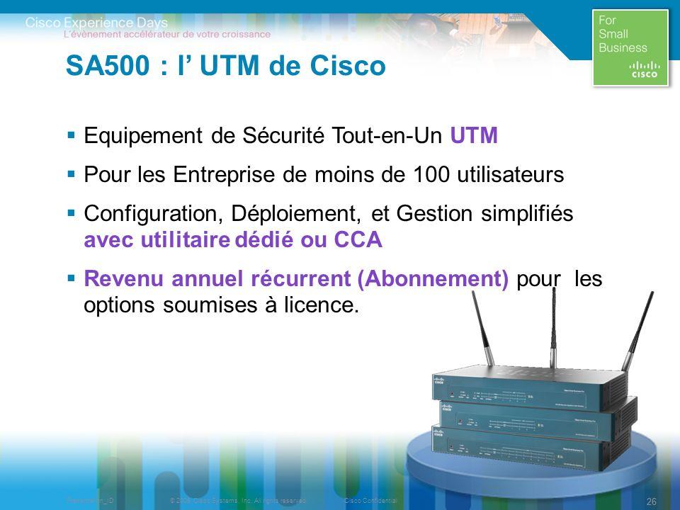 SA500 : l' UTM de Cisco Equipement de Sécurité Tout-en-Un UTM