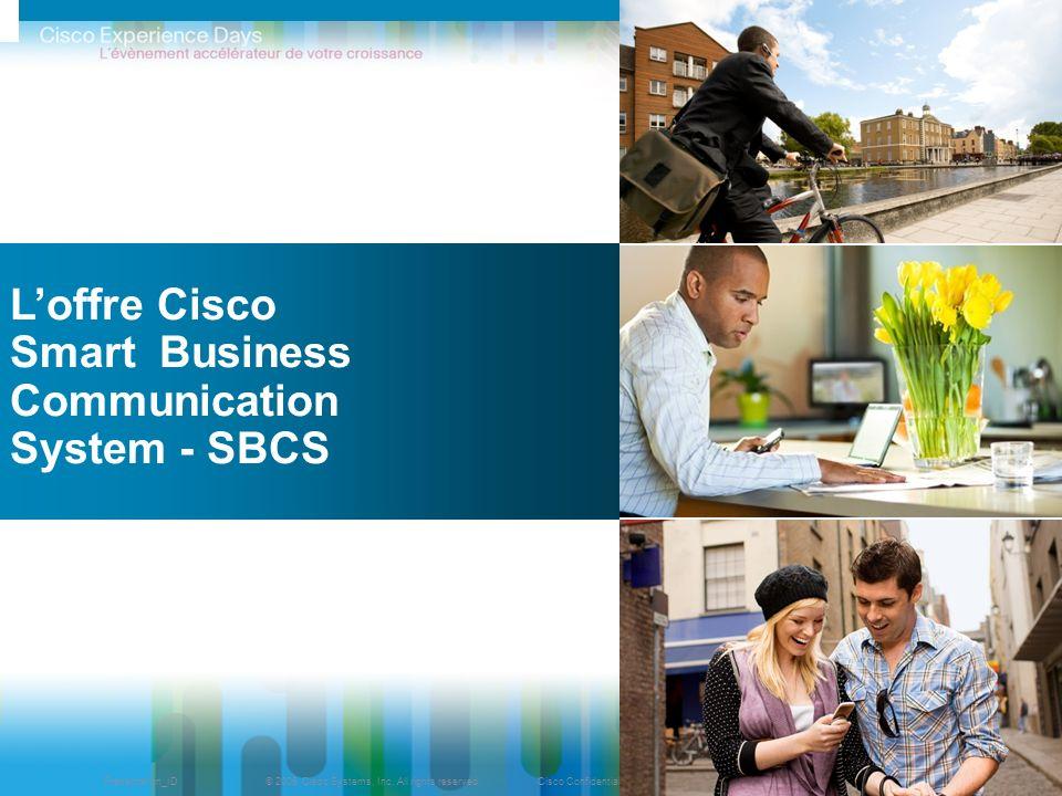 L'offre Cisco Smart Business Communication System - SBCS