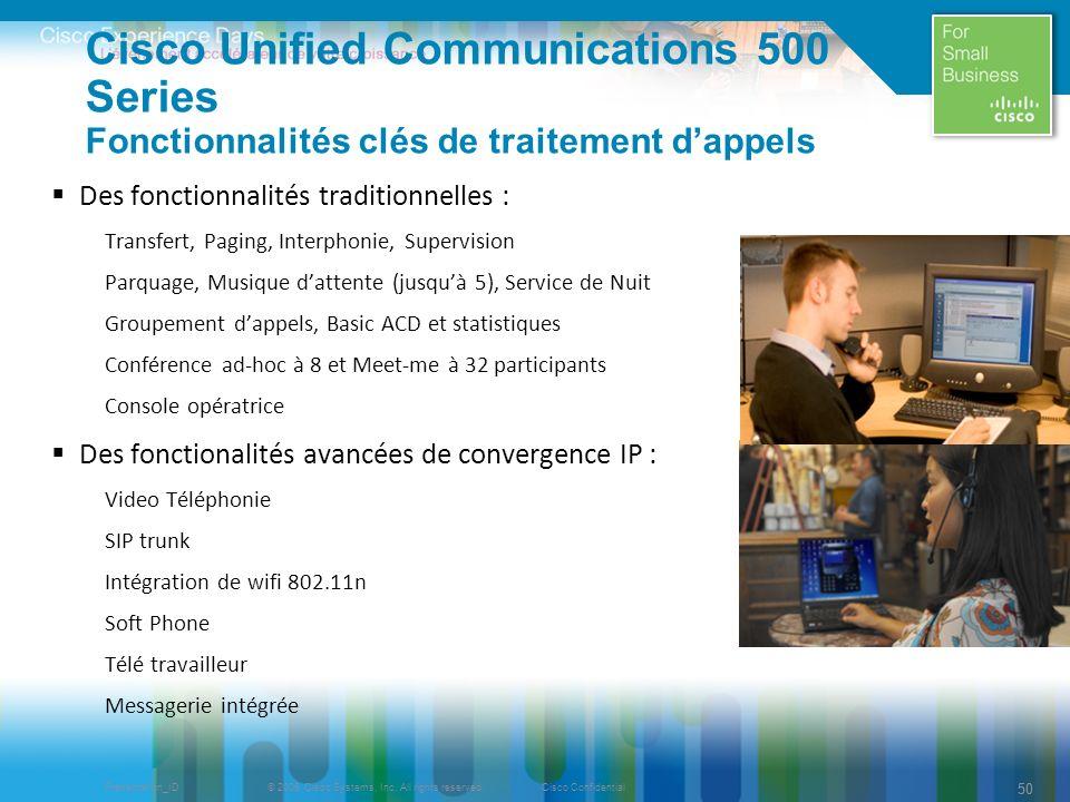 Cisco Unified Communications 500 Series Fonctionnalités clés de traitement d'appels