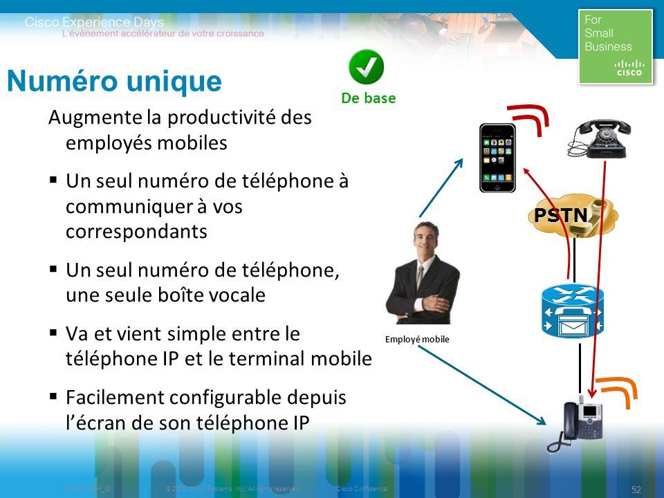Numéro unique Augmente la productivité des employés mobiles