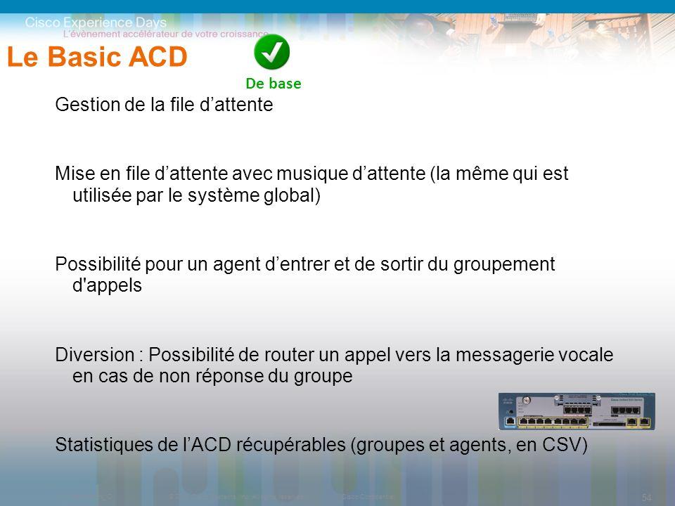 Le Basic ACD Gestion de la file d'attente
