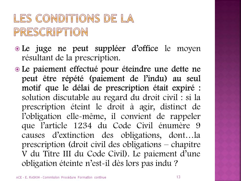 Les conditions de la prescription