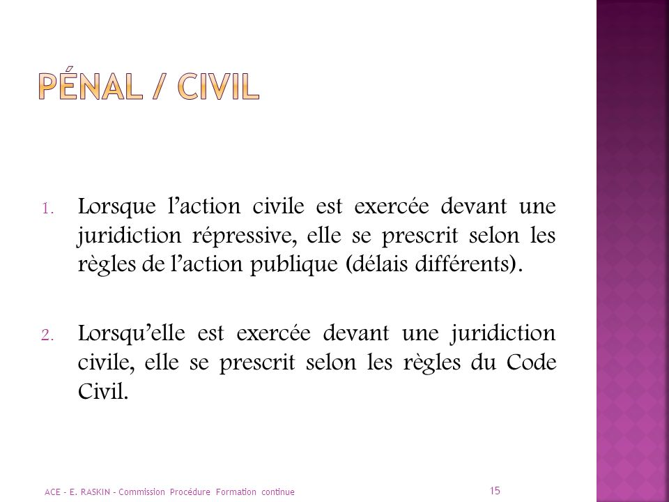 Pénal / CIVIL