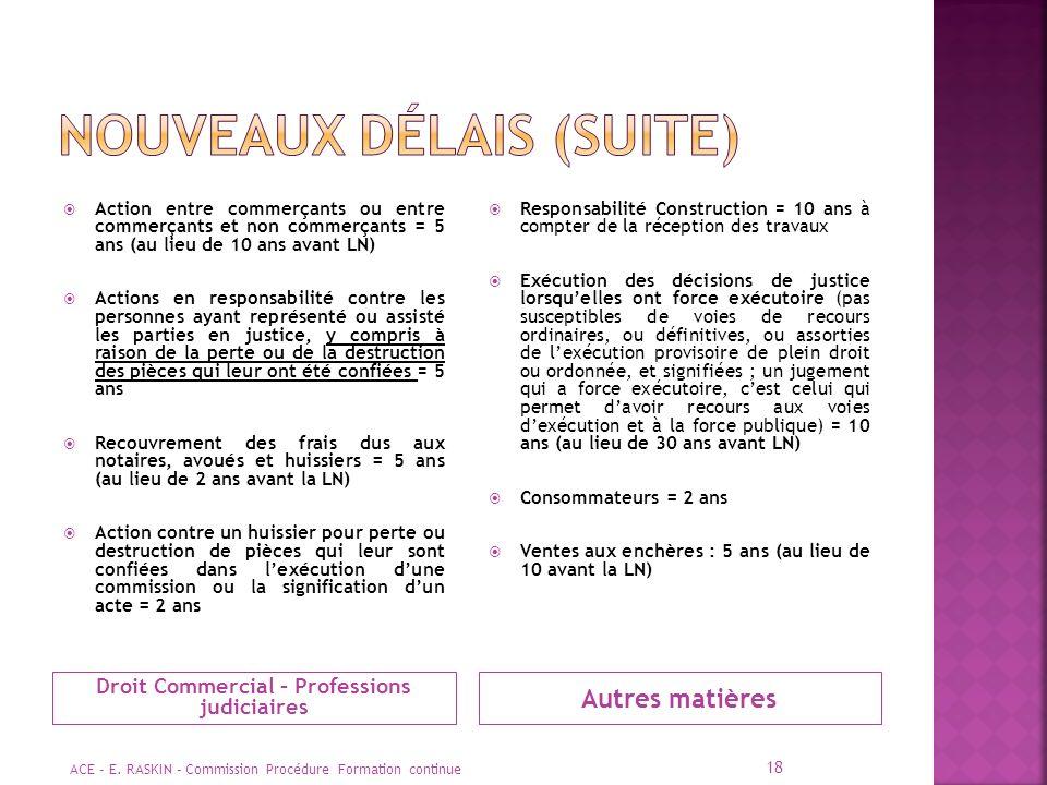 NOUVEAUX DÉLAIS (suite)