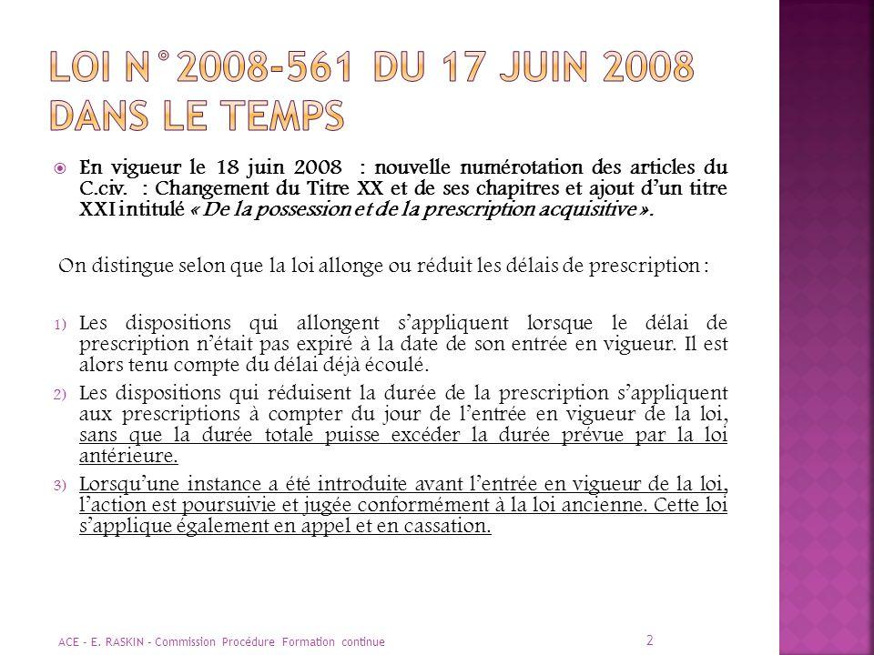 Loi n°2008-561 du 17 juin 2008 dans le temps