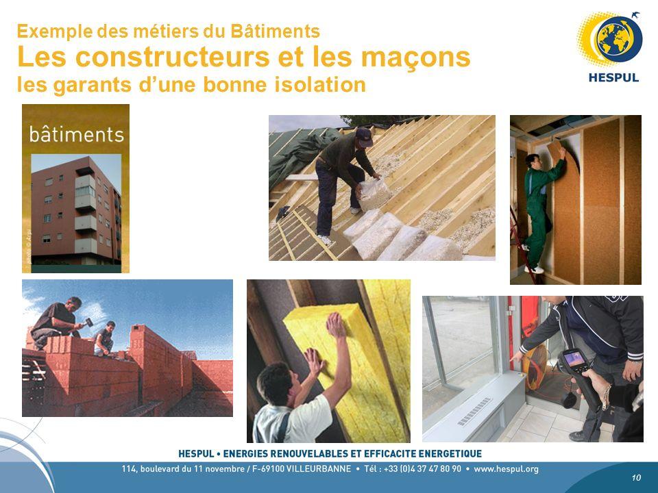 Exemple des métiers du Bâtiments Les constructeurs et les maçons les garants d'une bonne isolation