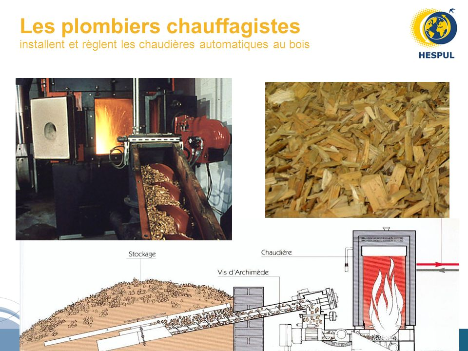Les plombiers chauffagistes installent et règlent les chaudières automatiques au bois