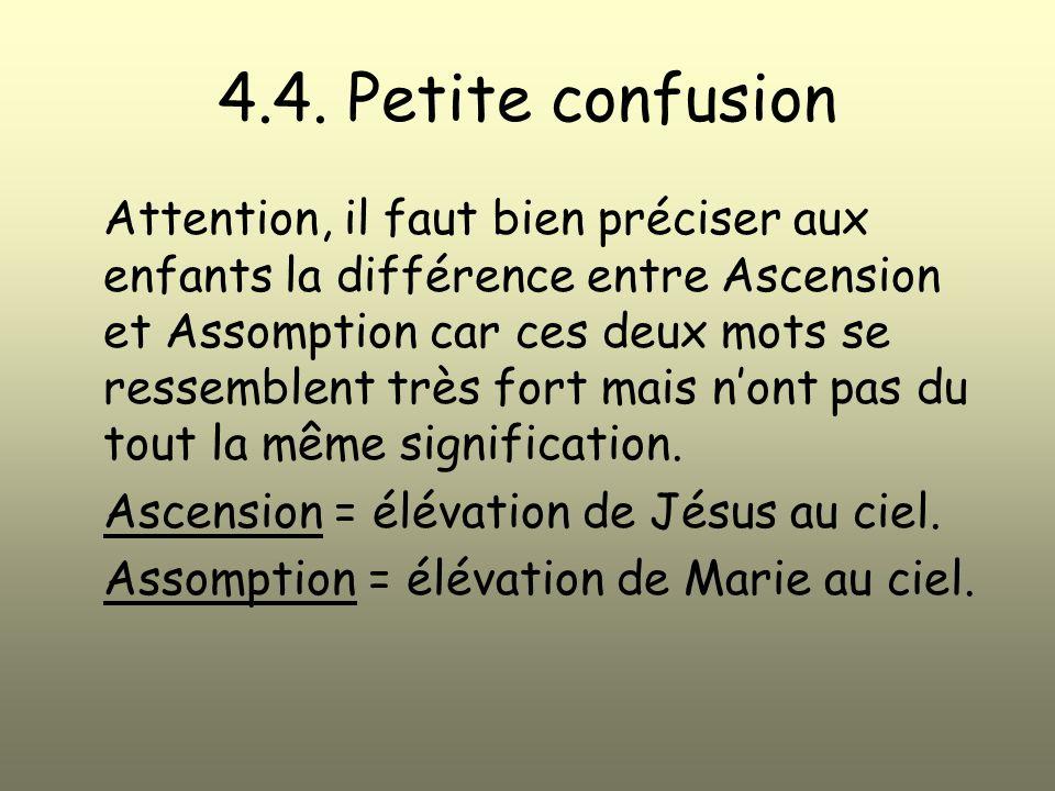 4.4. Petite confusion