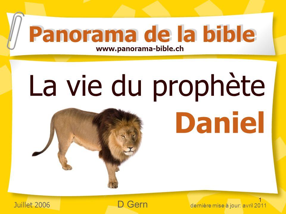 La vie du prophète Daniel