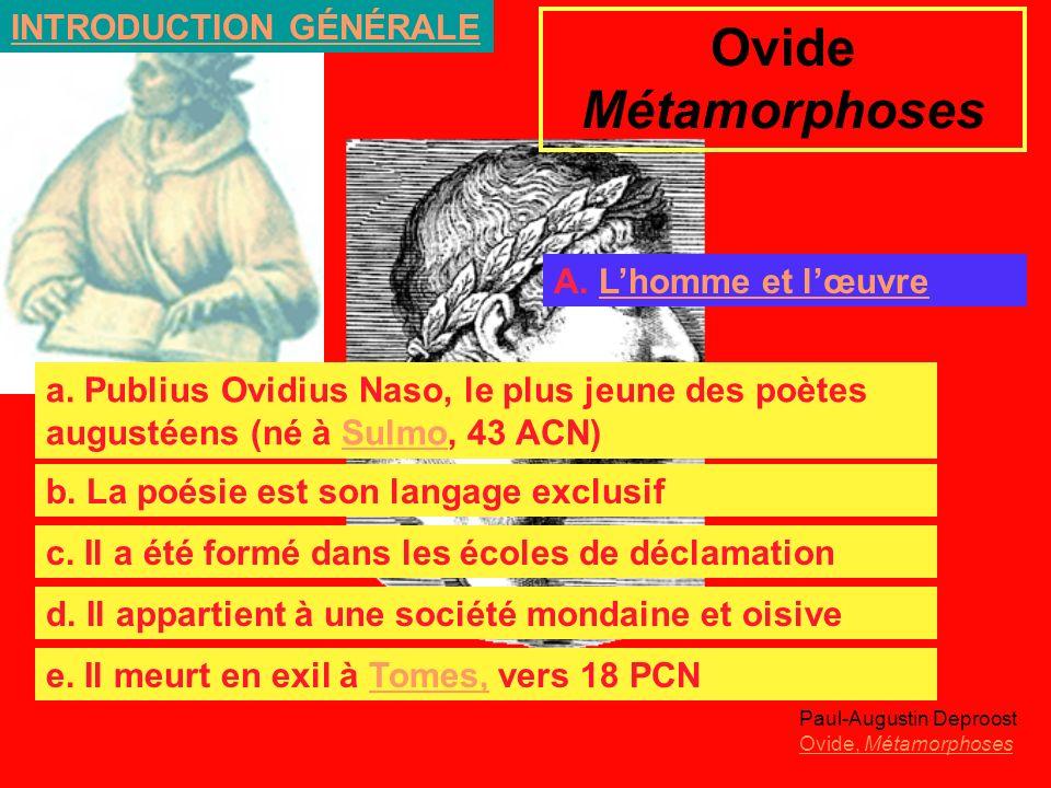 Ovide Métamorphoses INTRODUCTION GÉNÉRALE A. L'homme et l'œuvre