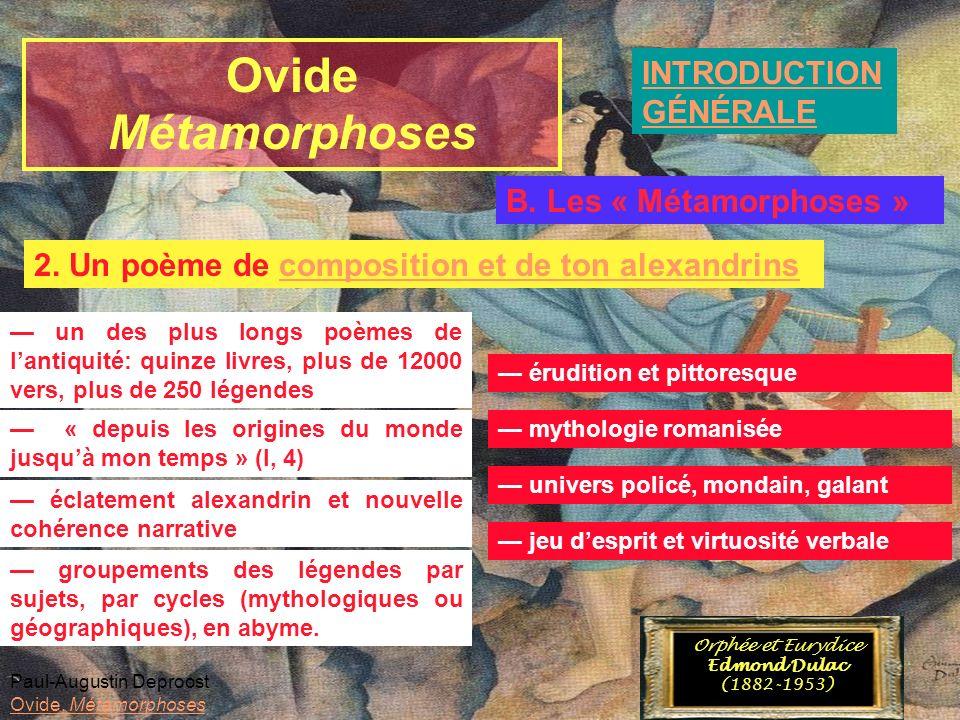 Ovide Métamorphoses INTRODUCTION GÉNÉRALE B. Les « Métamorphoses »