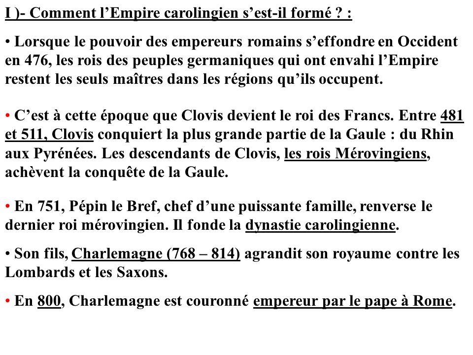 I )- Comment l'Empire carolingien s'est-il formé :