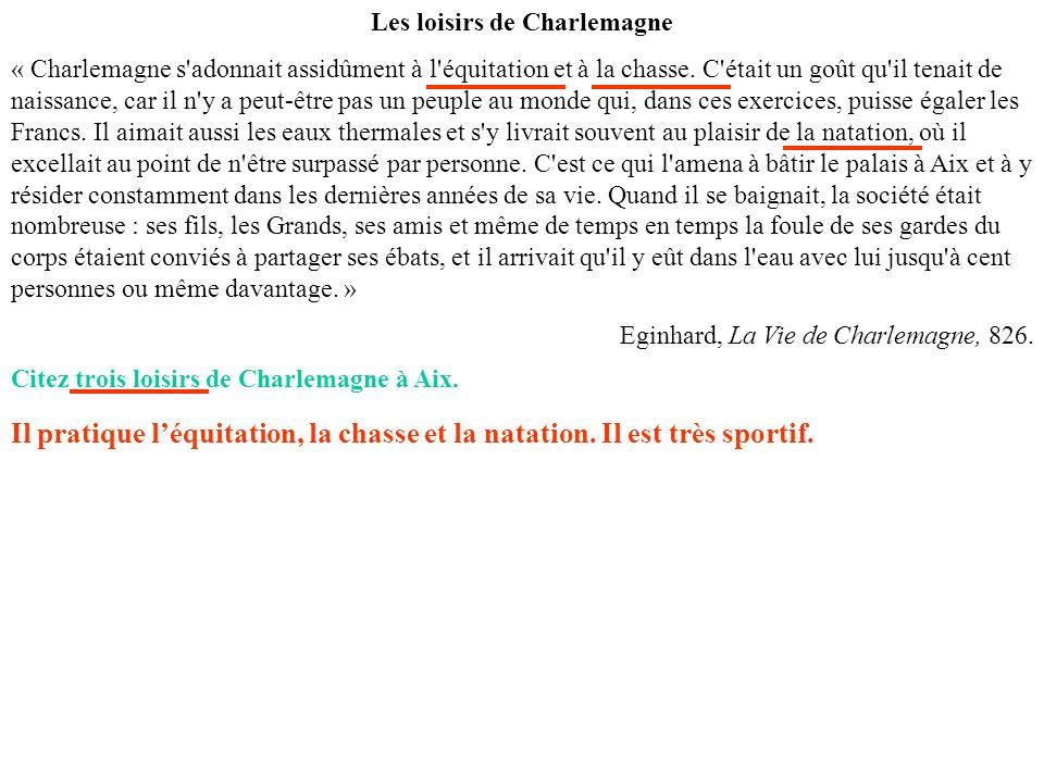 Les loisirs de Charlemagne
