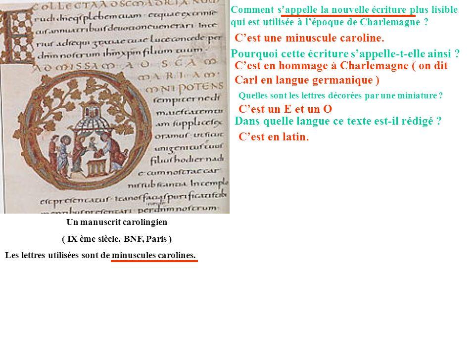 Un manuscrit carolingien ( IX ème siècle. BNF, Paris )