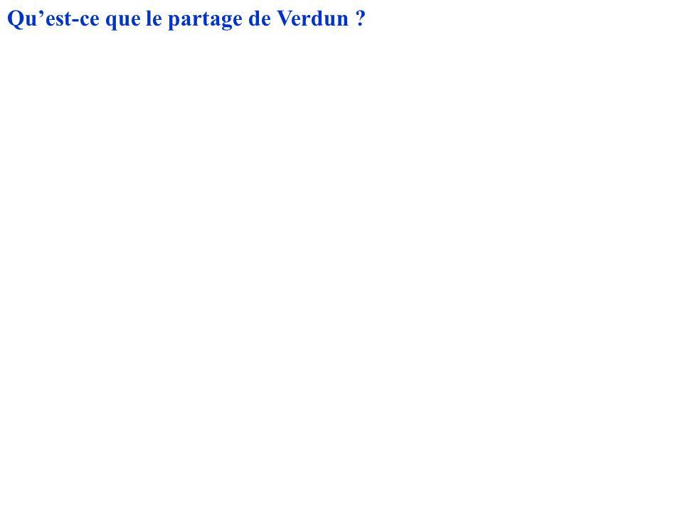 Qu'est-ce que le partage de Verdun