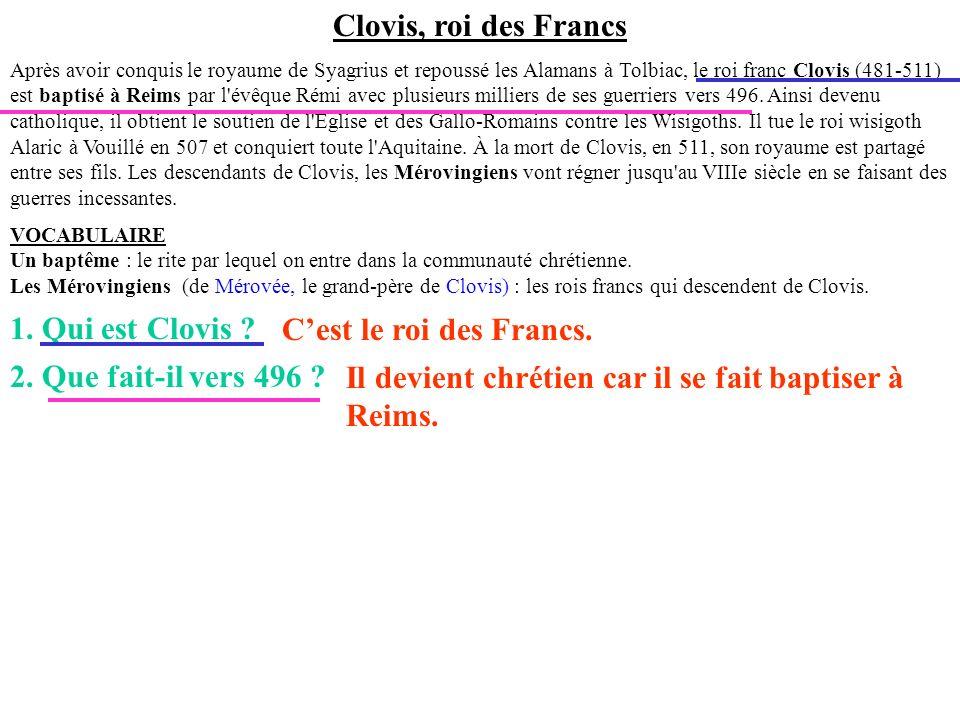 Il devient chrétien car il se fait baptiser à Reims.