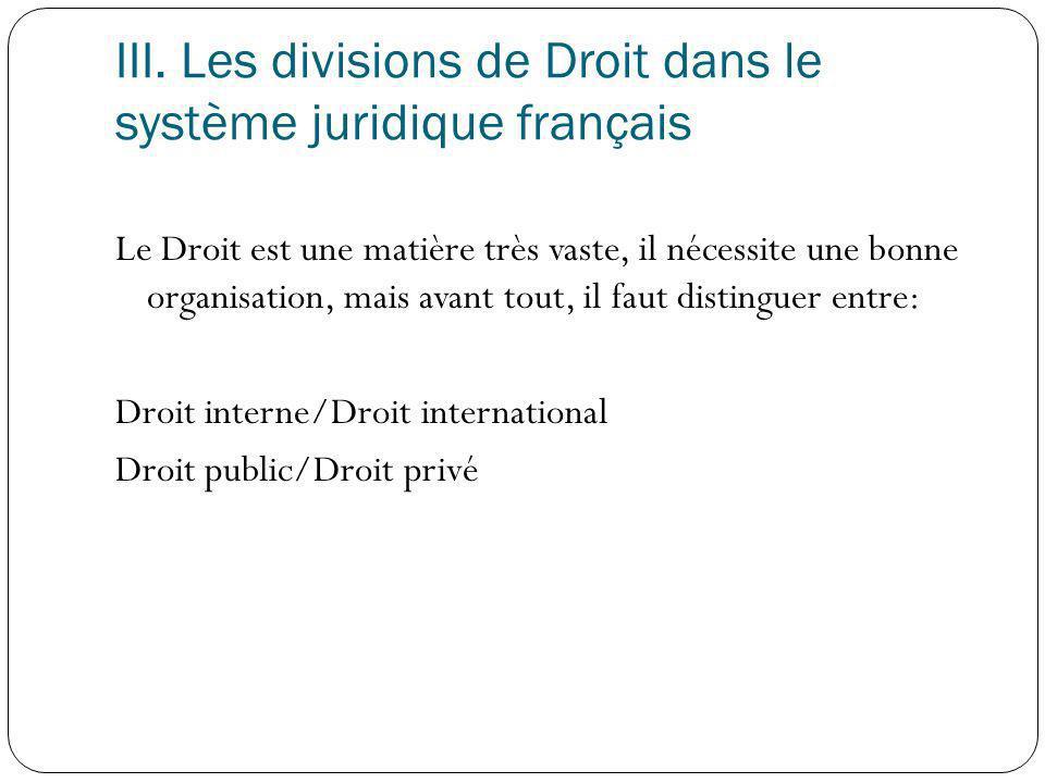 III. Les divisions de Droit dans le système juridique français
