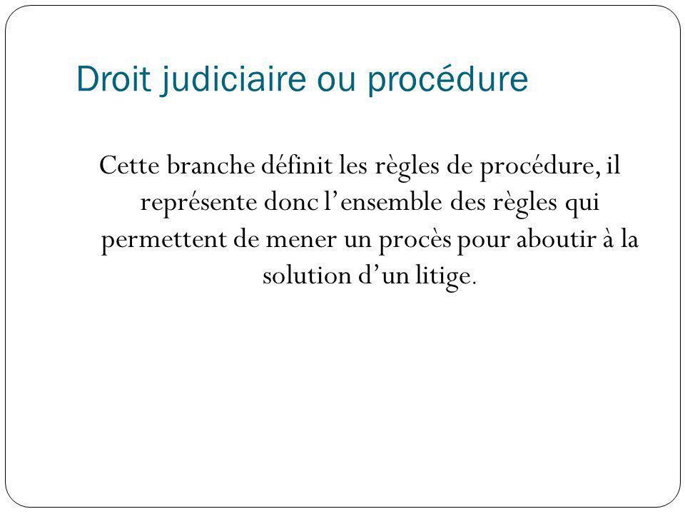 Droit judiciaire ou procédure