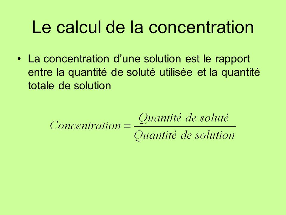 Le calcul de la concentration