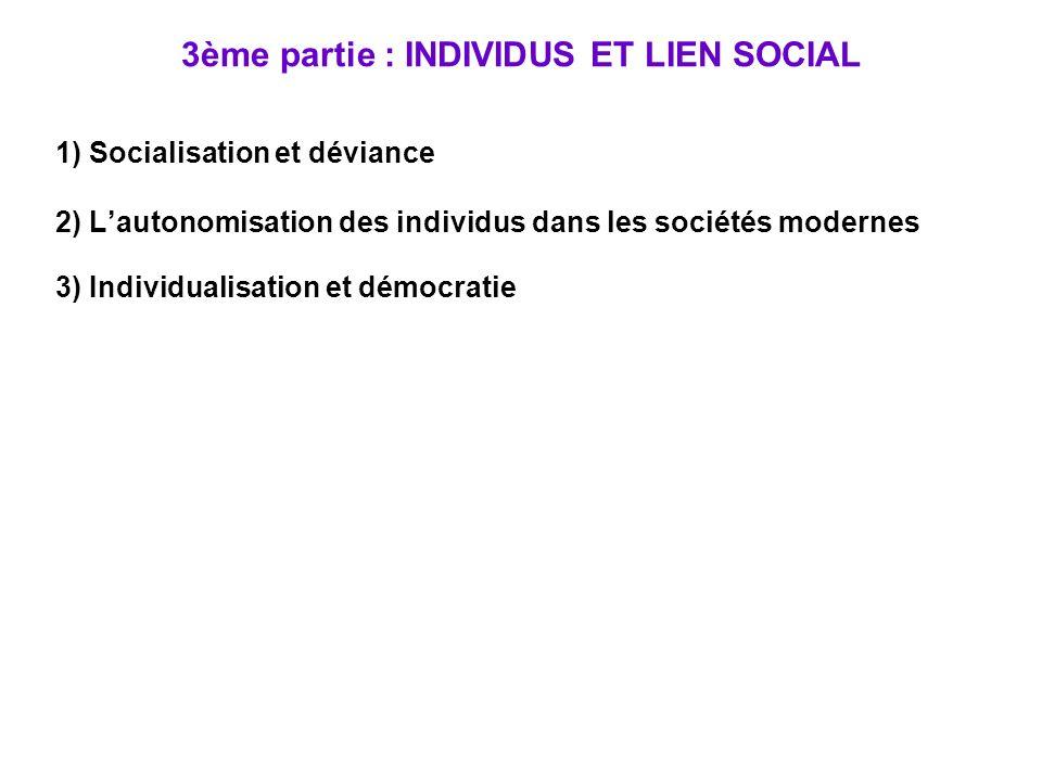 3ème partie : INDIVIDUS ET LIEN SOCIAL