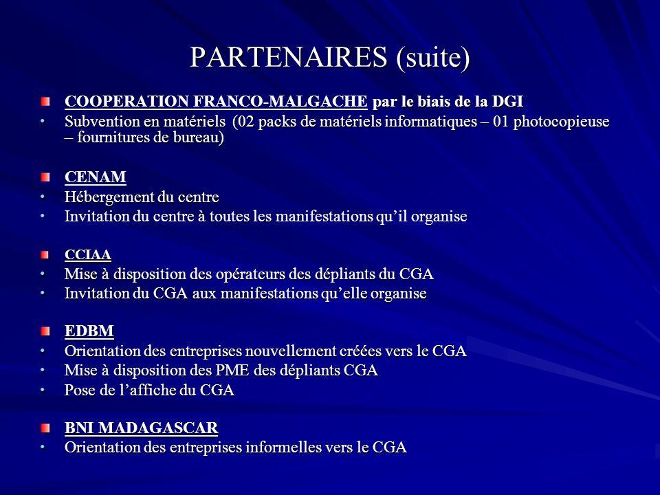 PARTENAIRES (suite) COOPERATION FRANCO-MALGACHE par le biais de la DGI