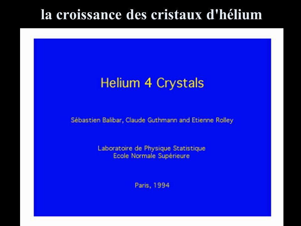 la croissance des cristaux d hélium