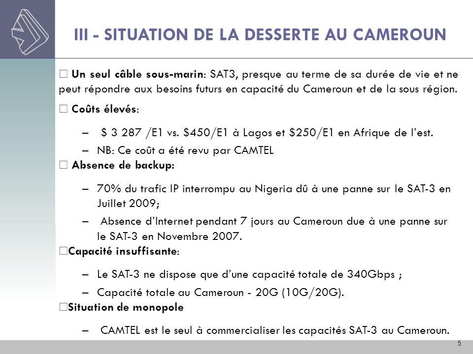 III - SITUATION DE LA DESSERTE AU CAMEROUN