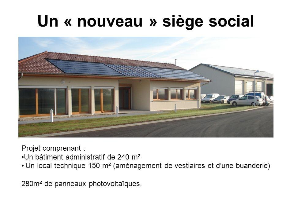 Un « nouveau » siège social