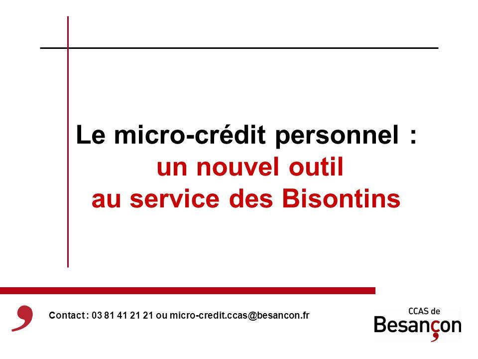 Le micro-crédit personnel : un nouvel outil au service des Bisontins